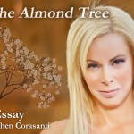 Michelle Cohen Corasanti - I Am The Almond Tree - An Essay